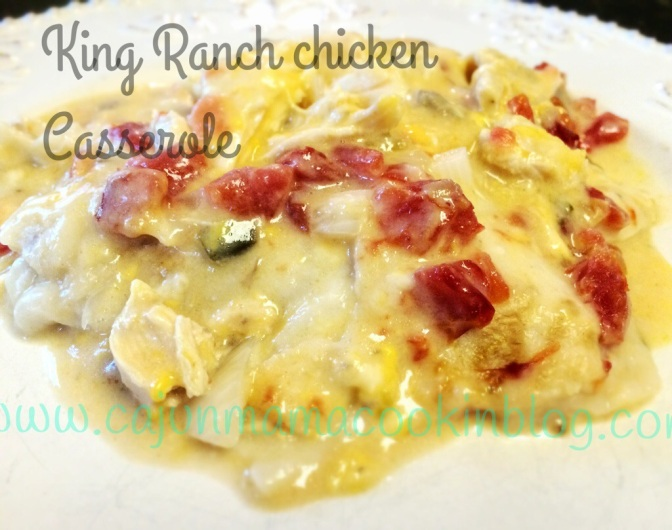 King ranch chicken casserole and going full circle with Mama Kate